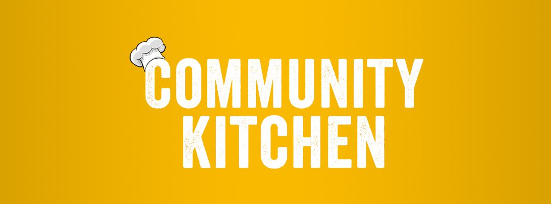 Community Kitchen – November 21st