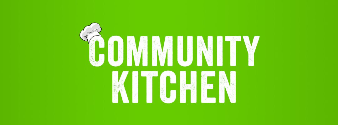 Community Kitchen – December 5th